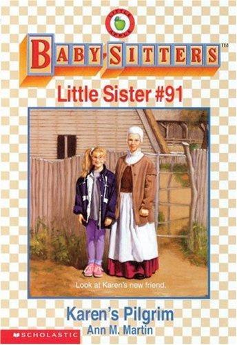 Download Karen's Pilgrim (Baby-Sitters Little Sister, No. 91) PDF