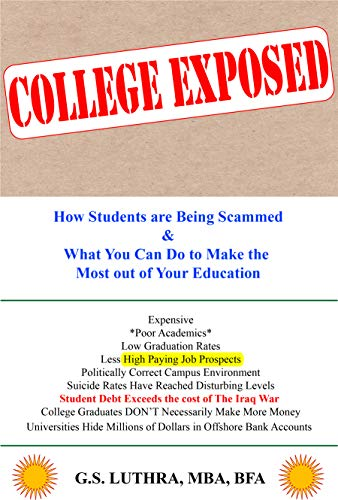 #freebooks – Leave Review – COLLEGE EXPOSED: How Students are Being Scammed & What You Can Do to Make the Most out of Your Education