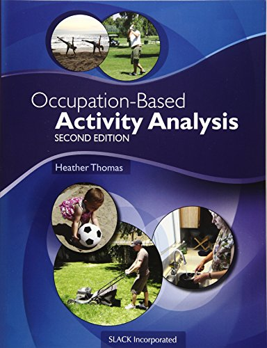 Occupation-Based Activity Analysis