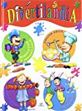 Divertilandia / Amusement (Spanish Edition)
