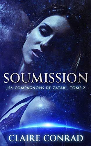 Soumission (Les Compagnons de Zatari t. 2) (French Edition)