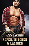 Roped, Hitched and Lassoed: A Three Book Box Set