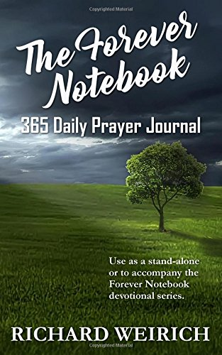 The Forever Notebook 365 Daily Prayer Journal (Volume 5)