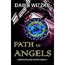 Path Of Angels (Underground Series Book 1)