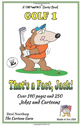 Download That's a Fact, Jack !: Jokes & Cartoons in Black and White (Golf) (Volume 1) PDF