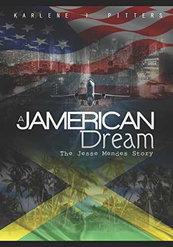 A JAMERICAN DREAM: The Jesse Mendes Story