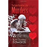 The Saint Valentine's Day Murders: A Robert Amiss Mystery