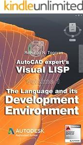 AutoCAD expert's Visual LISP (4 book series) Kindle Edition