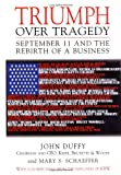 img - for Triumph Over Tragedy: September 11 and the Rebirth of a Business book / textbook / text book