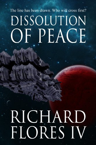 Dissolution of Peace (The Serenity Saga Book 1)