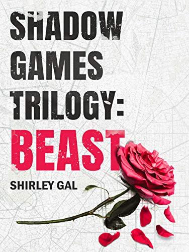 Beast: A Romantic Suspense Novel (Shadow Games Trilogy Book 1)