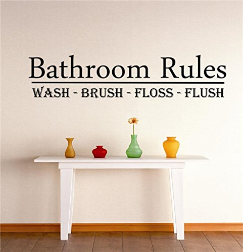 (Peel & Stick Wall Decal Sticker : Bathroom Rules Wash Brush Floss Flush Tub Sign Quote Design Decor Bedroom Bathroom Living Room Picture Art Vinyl Mural - DISCOUNTED SALE 22 Colors Available - Size: 8 Inches X 20 Inches)