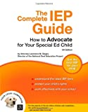 The Complete IEP Guide, Lawrence Siegel and Lawrence M. Siegel, 1413305105