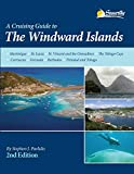 : Cruising Guide to The Windward Islands, 2nd ed.