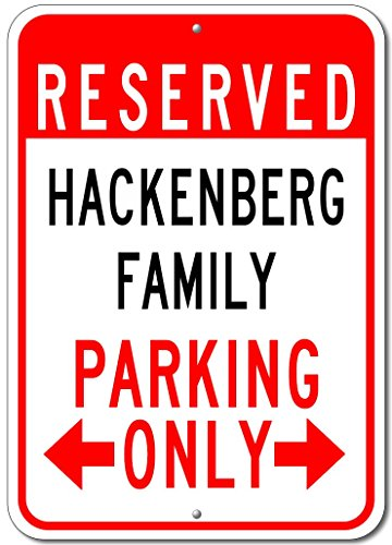 "HACKENBERG FAMILY Parking Sign - Custom HACKENBERG Family Last Name Aluminum Sign - 12""x18"""