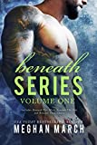 Beneath Series Volume One: Beneath This Mask, Beneath This Ink, and Beneath These Chains