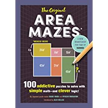 The Original Area Mazes: 100 Addictive Puzzles to Solve with Simple Math—and Clever Logic!