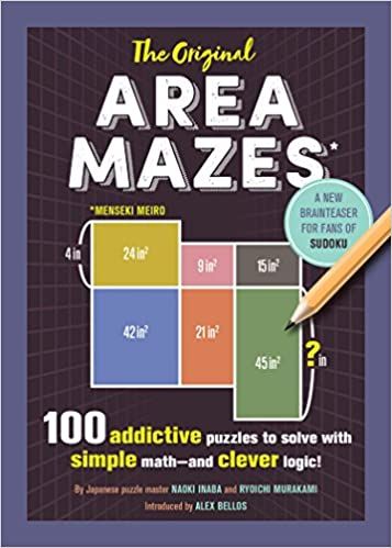 The Original Area Mazes: 100 Addictive Puzzles to Solve with Simple Math