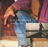 A Handmade Life, William S. Coperthwaite, 1933392479