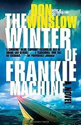 The Winter of Frankie Machine (Vintage Crime/Black Lizard)