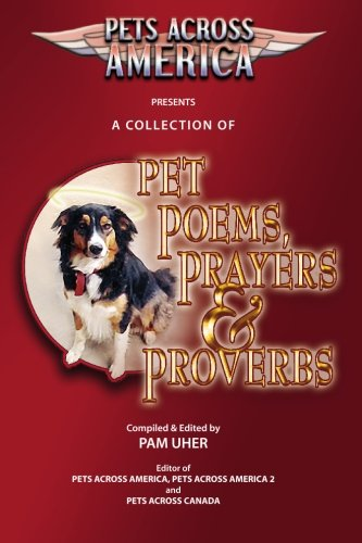 Pets Across America ~ A Collection of Pet Poems, Prayers & Proverbs pdf