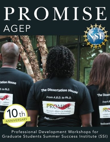 PROMISE AGEP: Professional Development Workshops for Graduate Students Summer Success Institute (SSI)