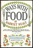 img - for Ways with food book / textbook / text book