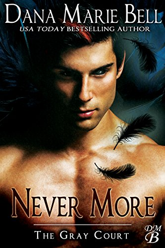 Never More (The Gray Court Book 6)