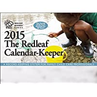 The Redleaf Calendar-Keeper 2015: A Record-Keeping System for Family Child Care Professionals (Redleaf Business Series)