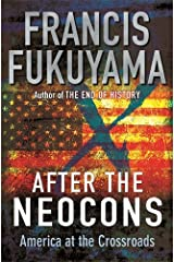 After The Neocons: America at the Crossroads Hardcover