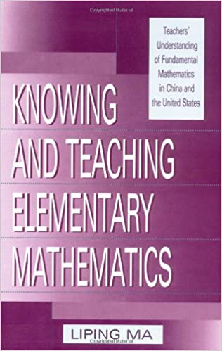 Amazon knowing and teaching elementary mathematics teachers knowing and teaching elementary mathematics teachers understanding of fundamental mathematics in china and the united states studies in mathematical fandeluxe Choice Image