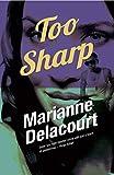 Too Sharp (Tara Sharp Book 3)