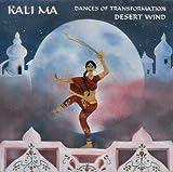 Kali Ma: Dances of Transformation