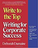 : Write to the Top: Writing for Corporate Success