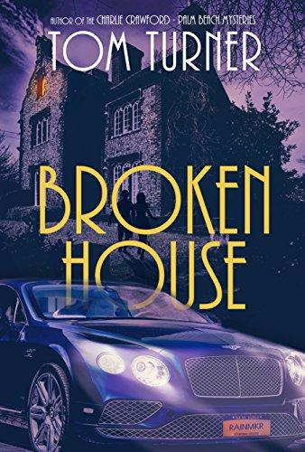 Broken House by [Turner, Tom]