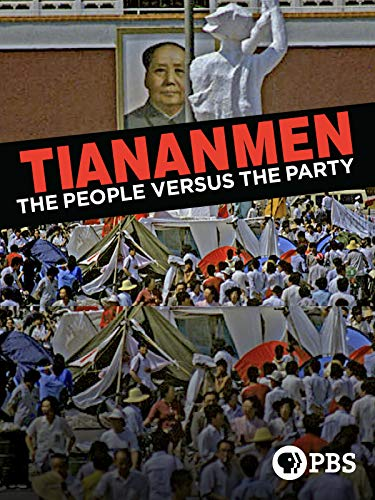Tiananmen: The People Versus the Party ()