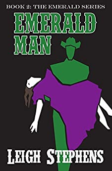 Emerald Man (Emerald Series Book 2) by [Stephens, Leigh]