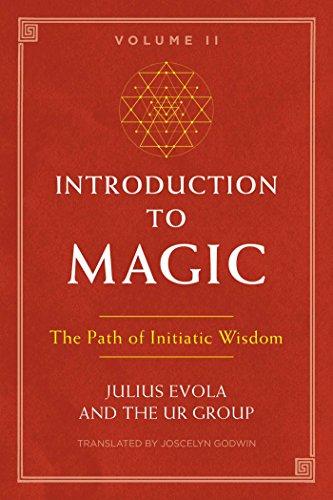 Introduction to Magic, Volume II: The Path of Initiatic Wisdom (English Edition)