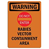 Warning Sign - Rabies Vector Containment Area with Symbol|   Label Decal Sticker Retail Store Sign Sticks to Any Surface 8'