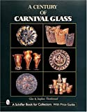img - for A Century of Carnival Glass book / textbook / text book