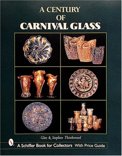 A Century of Carnival Glass