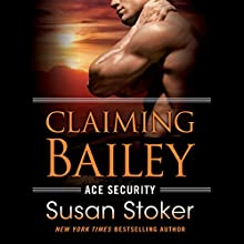 Claiming Bailey Audiobook by Susan Stoker Narrated by Erin Bennett