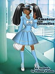 Amateur Beauties: An Art Book