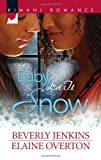 Baby, Let It Snow, Beverly Jenkins and Elaine Overton, 0373862334