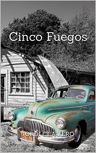 Cinco Fuegos (Spanish Edition) by [Clavero, Jordi]