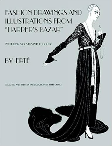 Designs By Erte Fashion Drawings And Illustrations From Harpers Bazar Stella Blum Eric Estorick 9780486233970 Amazon Books