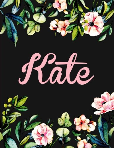 (Kate: Personalised Kate Notebook/Journal For Writing 100 Lined Pages (Black Floral Design))