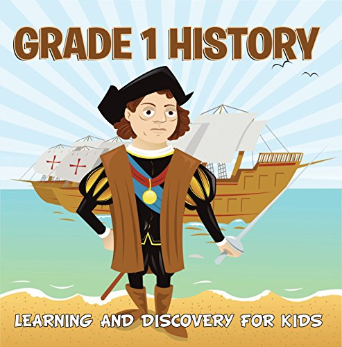 Grade 1 History: Learning And Discovery For Kids: American History Trivia for Kids Grade One Books (Children's United States History Books) (Interesting Facts About The Battle Of Saratoga)