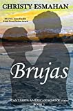 Brujas: A love story set in Spain (Cantabria American School Book 3)