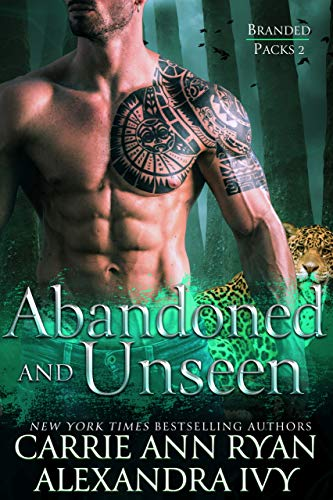 (Abandoned and Unseen (Branded Packs Book 2))